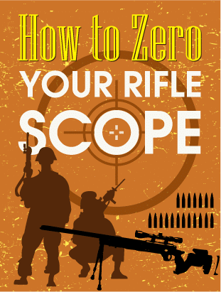 [Infographic] How To Zero A Rifle Scope In The Best Way